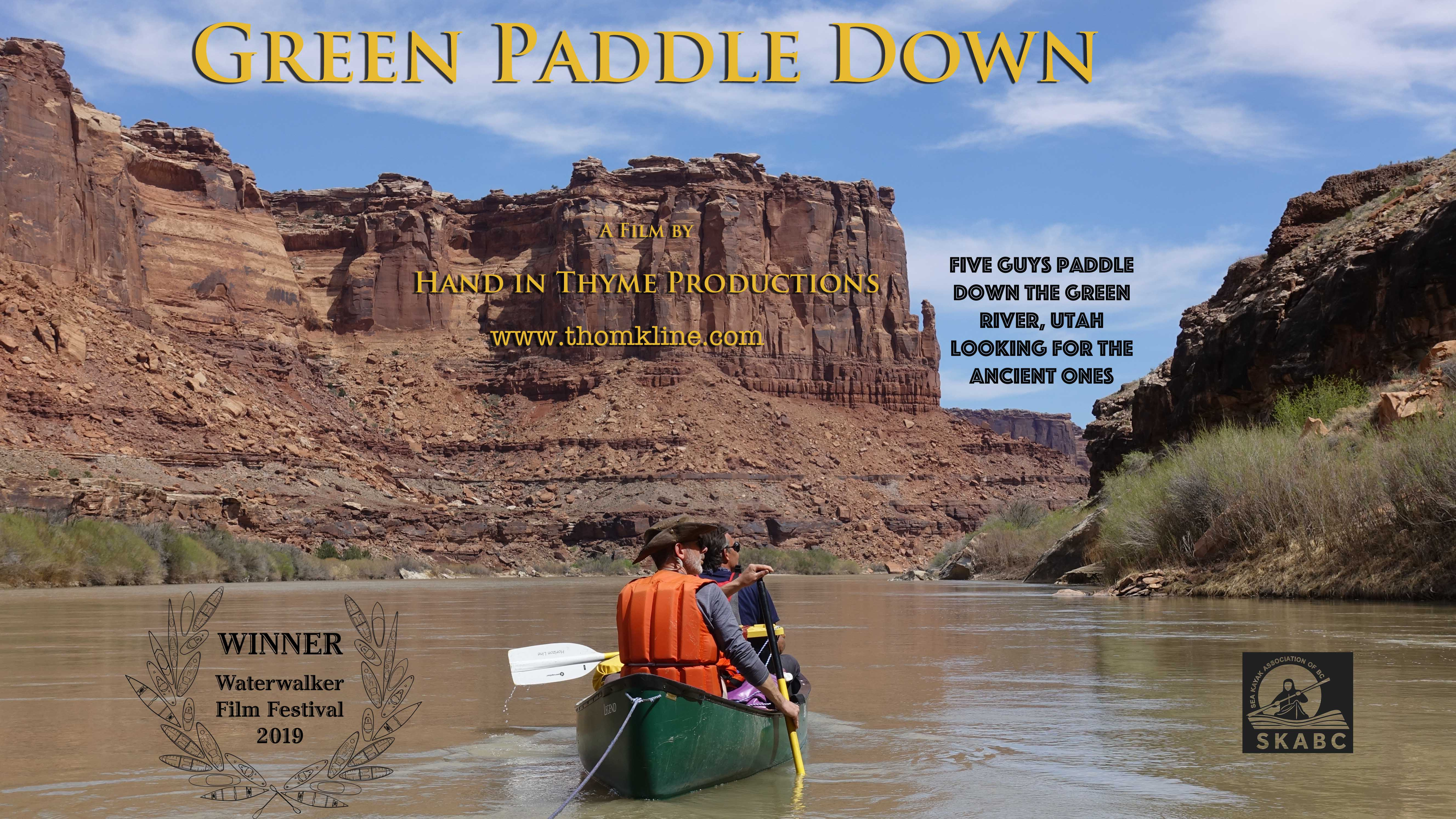 Five Guys paddle Down the Green River, Utah in search of the ancient ones.