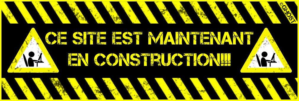 Désolé - Site En Construction   - Réouverture Très Bientôt -