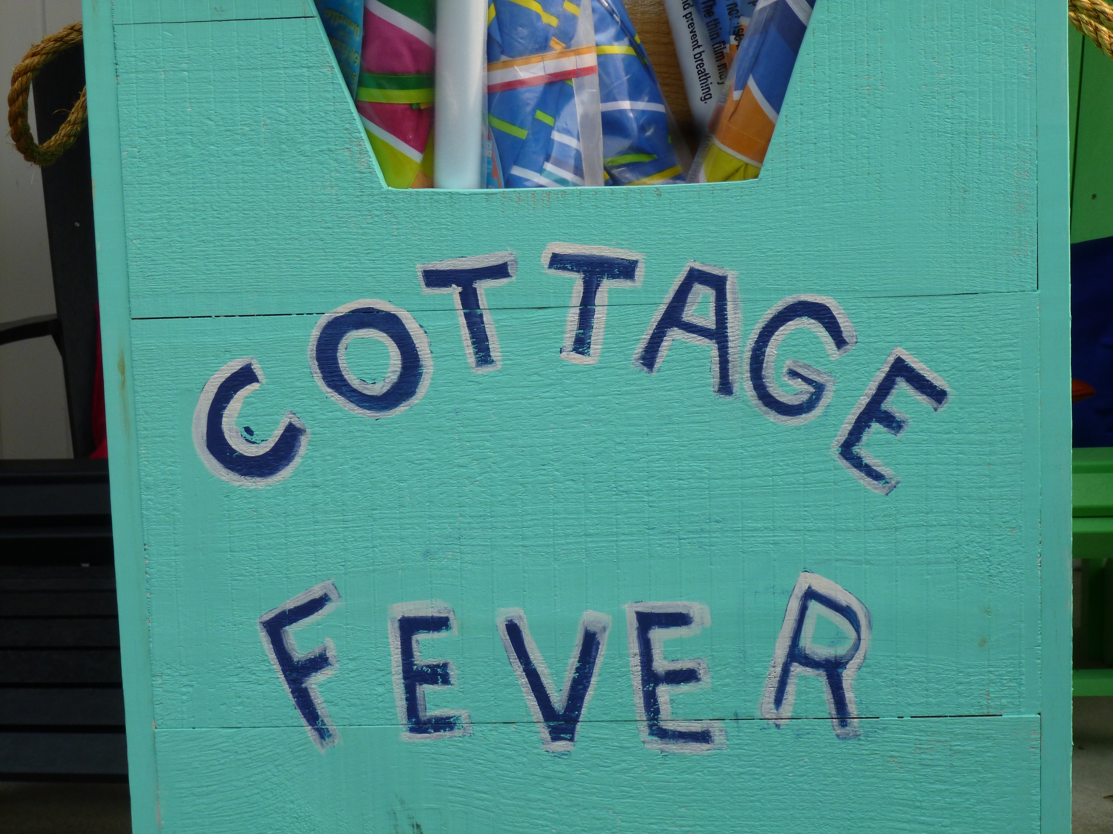 Cottage Fever