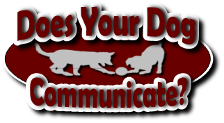 Click to learn if your Dog Communicates