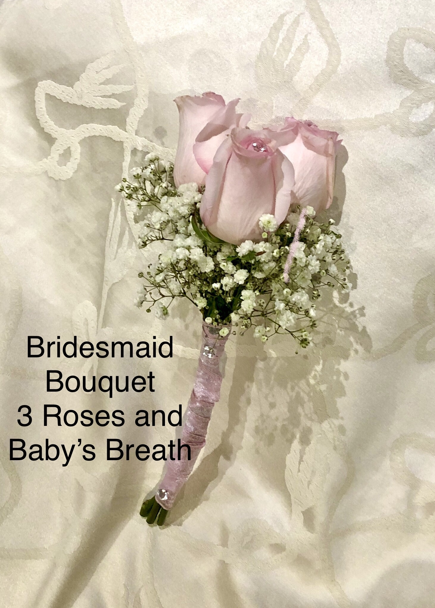 Bridesmaid Bouquet 3 Roses and Babies Breath