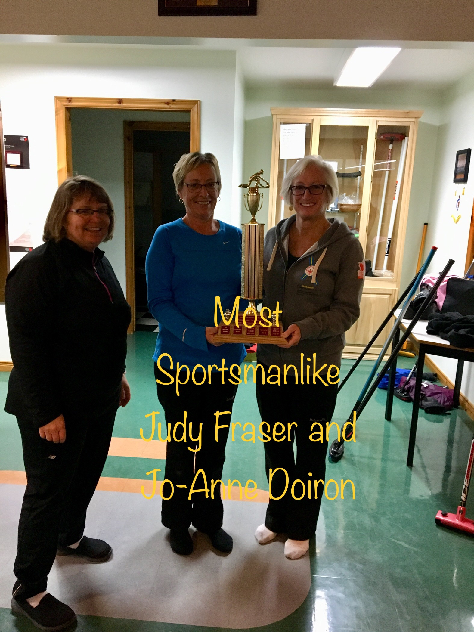 Tuesday Night Ladies Most Sportsmanlike: Judy Fraser (middle) and Joanne Doiron (right) Presented by Colleen MacDougall (left)