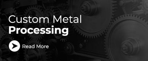 Custom Metal Processing