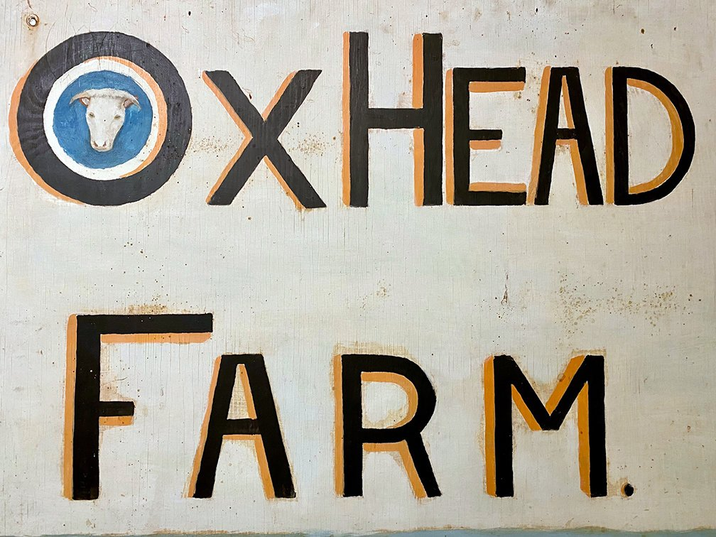 Sign from the 19th Century Ox Head Farm.