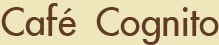 Café Cognito