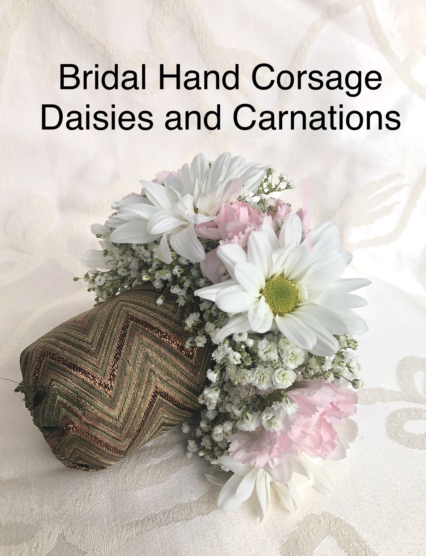 Bridal Hand Corsage Daisies and Carnations