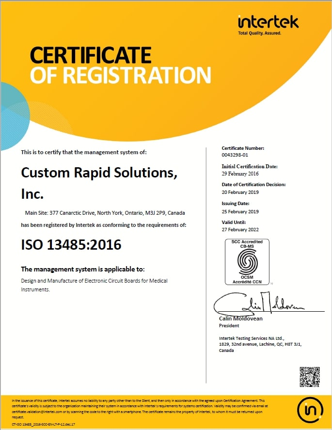 Custom Rapid Solution Inc.'s ISO 13485 :2016 certification document, obtained on  Feb 29. 2016.