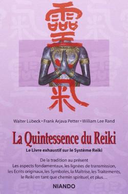 Livre La Quintessence du Reiki Couverture souple, 293 pages 40.00$ plus TPS